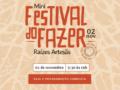 Mini Festival do Fazer – Raízes Artesãs