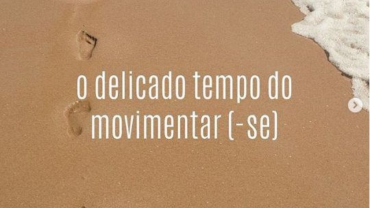 O delicado tempo do movimentar (-se)