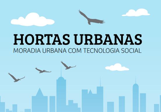 Instituto Pólis lança cartilha Hortas Urbanas