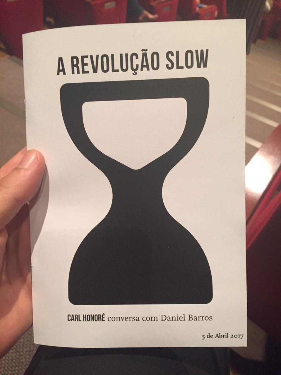 A Revolução Slow será lenta, mas já começou!