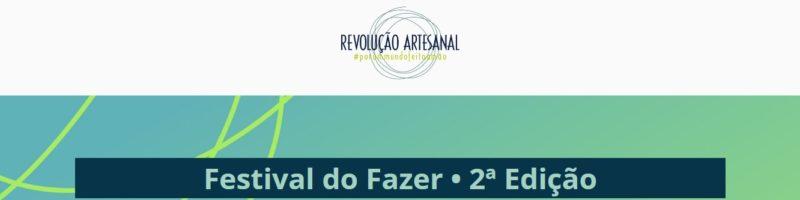 Desacelera SP é parceiro da 2ª Edição do Festival do Fazer