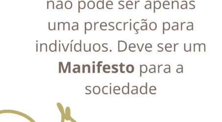 """Por que """"Desacelera"""" não pode ser apenas uma prescrição para os indivíduos, mas um Manifesto para a sociedade"""