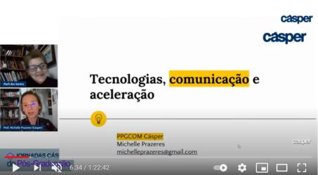 Tecnologias, comunicação e aceleração